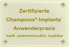 Champions Implants Anwenderpraxis
